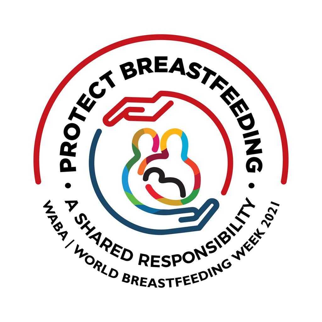 WABA World Breastfeeding Week 2021 logo and text: Protect Breastfeeding A shared responsibility